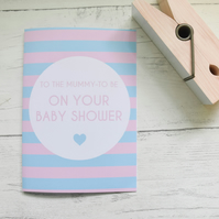Baby Shower 'To The Mother to be on your baby shower' A6 Card