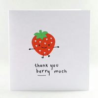 Thank You Card - Thank You Berry Much, Funny Thank You Card
