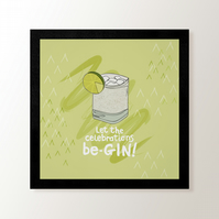 Let the celebrations be-GIN! Digital Art Print