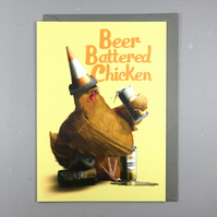 Beer Battered Chicken Card - Alcohol Humour Card - Funny Birthday Card