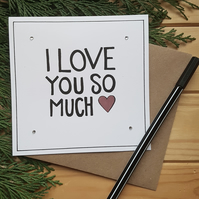 Hand drawn I love you so much anniversary card
