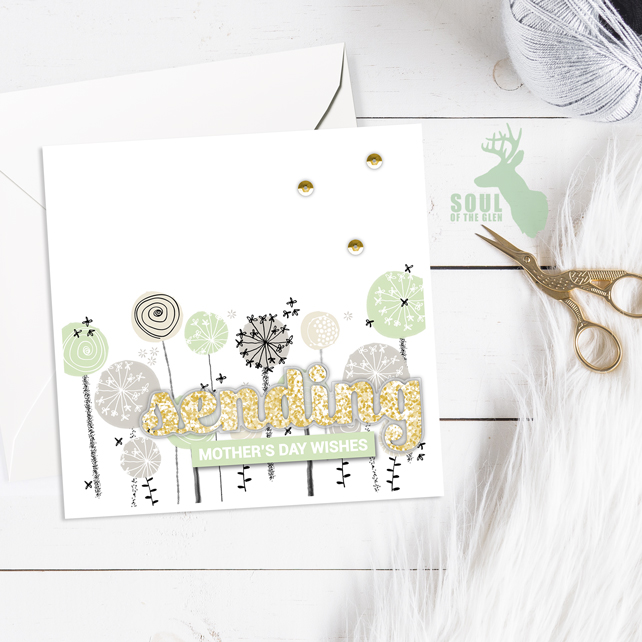 Mother's Day Card - Dandelion Clocks - Peppermint - Sending Mother's Day Wishes