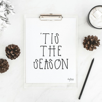 'Tis the Season, hand lettered Christmas art print