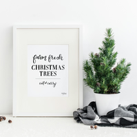 Farm Fresh Christmas Trees, hand lettered Christmas art print