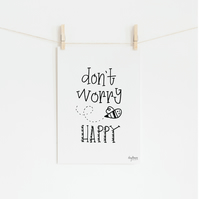 Don't Worry Bee Happy, hand lettered inspirational bee art print