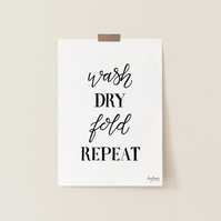 Wash Dry Fold Repeat, hand lettered laundry room art print