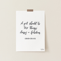 A girl should be two things: classy and fabulous, hand lettered Chanel quote