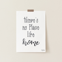 There's No Place Like Home, hand lettered art print