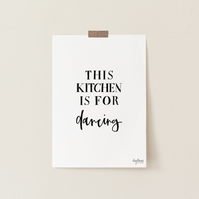 This Kitchen is for Dancing, hand lettered art print
