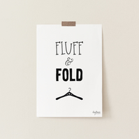 Fluff and Fold, hand lettered art print