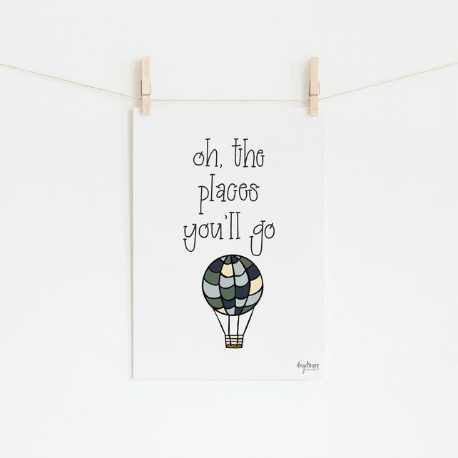 Oh, The Places You'll Go, hand lettered art print