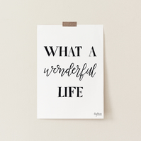 What a Wonderful Life, hand lettered art print