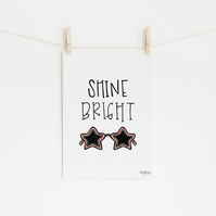 Shine Bright, hand lettered art print