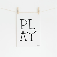 PLAY, hand lettered art print