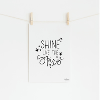 Shine Like the Stars, hand lettered art print