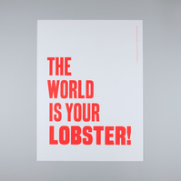 'The World Is Your Lobster!'