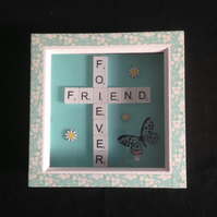 Forever friend scrabble picture with butterfly & flowers.
