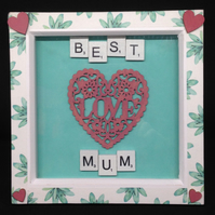 Best Mum 3D scrabble picture, with hand painted wooden hearts.