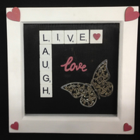 Live,Laugh,Love scrabble 3D picture, with a silver butterfly & hearts.