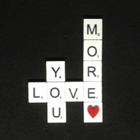Love you more scrabble magnet, with hand painted wooden heart.