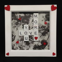 Love you more, scrabble 3D picture with hand painted wooden hearts.