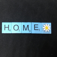 Home, scrabble magnet with hand painted wooden daisy.