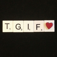 Thank god it's Friday scrabble magnet.
