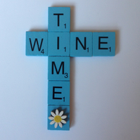 Wine time, sky blue scrabble magnet.