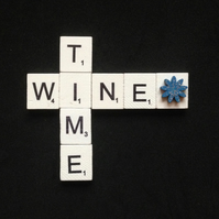 Wine time scrabble magnet.