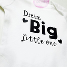 Dream Big Little One Baby vests
