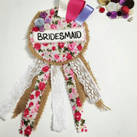 Bridesmaid to be Rosette Florence Design