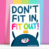 Don't Fit In, Fit Out Postcard