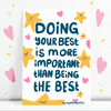 Doing Your Best Is More Important Than Being The Best Postcard