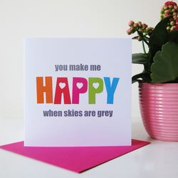 you make me happy card valentines day card