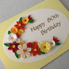 Handmade 80th birthday card, quilled, paper quilling