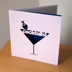 Hand Cut 'I love Cocktails!' Greetings Card