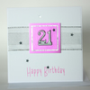 Pink and silver 21st Birthday card