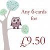 Any 6 cards for £9.50