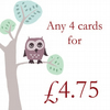 Any 4 cards for £4.75