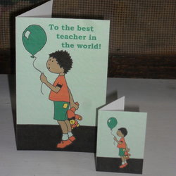 TEACHER'S GREETINGS CARD AND GIFT TAG – LITTLE BOY OR LITTLE GIRL