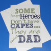 Some Dads Are Superheroes Card