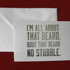 I'm All About That Beard Blank Greeting Card