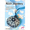 Create Your Own Resin Jewellery Paperback Book FOR COMIC RELIEF