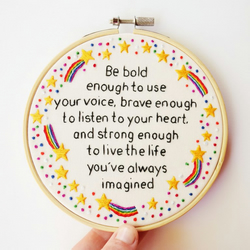 Inspirational Rainbow Quote Hand Embroidery Hoop Art