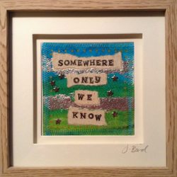 Somewhere only we know. Framed art quote. valentine. Love. Romance.