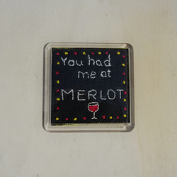 You had me at Merlot , Cross stitched Coaster, unique design