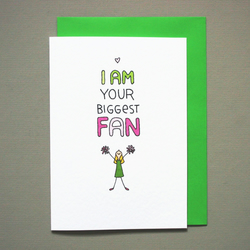 I am your biggest fan   Love card