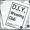 Join the DIY Weaving Club! - a DIY Weaving how-to zine