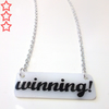 'winning!' necklace - Charlie Sheen inspired!