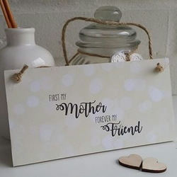First My Mother - Wooden Plaque